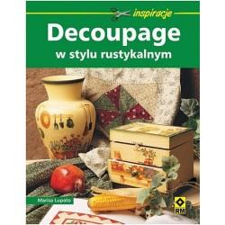 """Książka """"Decoupage w stylu rustykalnym"""""""
